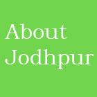 About Jodhpur