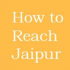 how to reach jaipur