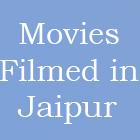 movies filmed in jaipur